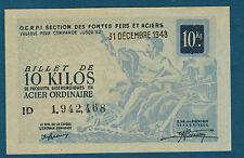 FRANCE - 10 KILOS ACIER ORDINAIRE. du 31-12-1948. en NEUF   ID 1,942,468