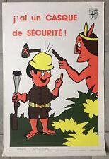 Affiche Sérigraphie Prévention Sécurité J'AI UN CASQUE DE SECURITE Travaux 1975*