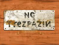 "TIN SIGN ""No Trezpazin"" No Trespassing Funny Humor Garage Outdoors Wall Decor"