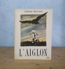 EDMOND ROSTAND L'AIGLON EDITION COMPLETE PANTHEON ILL. JEAN GRADASSI (EX. NUM.)