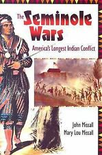 The Seminole Wars- America's Longest Indian Conflict- Signed By Both Authors