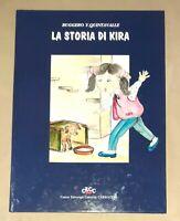 La storia di Kira - Ruggero Y. Quintavalle - CECC, 1992
