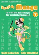 Kanji De Manga Volume 1: The Comic Book That Teaches You How To Read And Write
