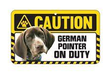 Dog Sign Caution Beware - German Shorthaired Pointer