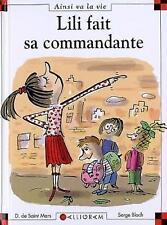 Lili fait sa commandante (French Edition)