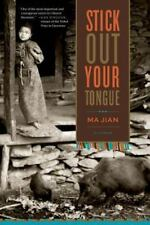 Stick Out Your Tongue : Stories by Ma Jian (2007, Paperback)