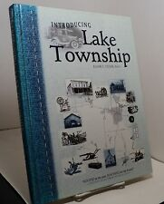 Introducing Lake Township edited by Elmer S Yoder - Stark County Ohio -Uniontown