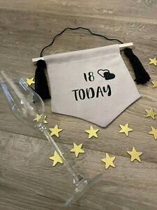 """Personalised AGE birthday banner - you choose the age on ordering """"..... Today"""""""
