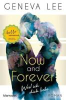 EV*17.9.2018 Geneva Lee: Now and Forever - Weil ich dich liebe
