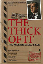 The Thick of It: The Missing Dosac Files by Armando Iannucci, Tony Roche, Simon Blackwell, Jesse Armstrong (Paperback, 2010)