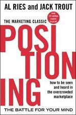 Positioning: The battle for your mind. How to be seen and heard in the overcrowd