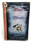 THE TOWN CRIED MURDER Leslie Ford BANTAM Mystery 1ST PRINTING Suspense