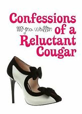 Confessions of a Reluctant Cougar-ExLibrary