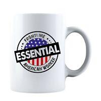 Frontline Essential American Worker 2020 Ceramic Coffee Mug Tea Cup