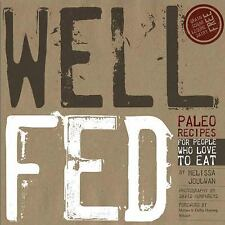 Melissa Joulwan WELL FED - Paleo Recipes For People Who Love to Eat .. large pb