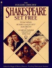 Shakespeare Set Free: Teaching Romeo & Juliet, Macbeth & A Midsummer Night's Dr