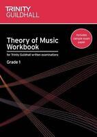 Theory of Music Workbook Grade 1 (Trinity Guildhall Theory of Music) by Naomi Ya