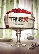 True Blood: Eats, Drinks, and Bites from Bon Temps Recipe Cookbook New