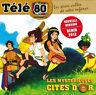 CD - Télé 80 Les mystérieuse cités d'or