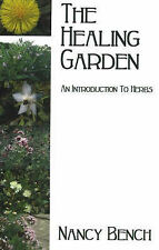 The Healing Garden: An Introduction To Herbs, 0954053184, New Book