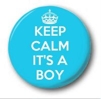 KEEP CALM IT'S A BOY - 1 inch / 25mm Button Badge - Novelty Cute Pregnant Baby