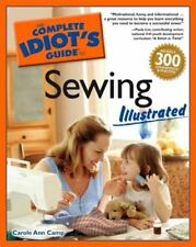 The Complete Idiots Guide To Sewing Illustrated Carole Ann Camp