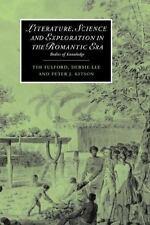 Literature, Science and Exploration in the Romantic Era: Bodies of Knowledge (Ca