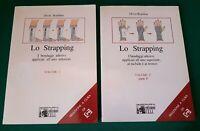 Medicina Ortopedia - Lo strapping di Oliver Rouillon volume 1 è 2 - NUOVO
