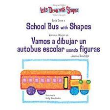 Let's Draw A School Bus With Shapes  Vamos A Dibujar Un Autobus Escolar Usando F