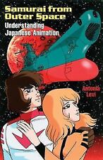 Samurai from Outer Space: Understanding Japanese Animation by Levi, Antonia