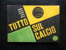 Tutto sul Calcio Disegni di Arturo Bonfanti Edizioni Apis Milano 1952 Sport