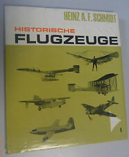 Historische Flugzeuge Band 1  *Heinz A.F. Schmidt