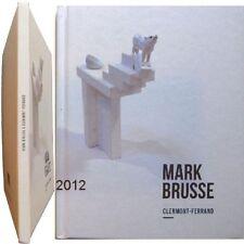 Mark Brusse Expo in+out Clermont-Ferrand 2012 sculpture mémoire des crapauds