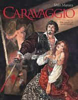 Caravaggio Volume 1 Palette and the Sword Hardcover GN Milo Manara New HC NM