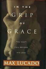 Grip of Grace,Max Lucado