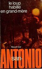SAN ANTONIO // Le loup habillé en grand - mère // Frédéric DARD // Fleuve Noir