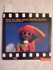 How to Take Great Family Photos by Cathy Joseph and Angela Hampton
