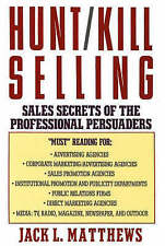 Hunt/ Kill Selling: Sales Secrets of the Professional Persuaders - Good Book Mat