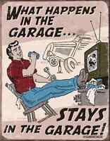 "TIN SIGN- ""Schonberg - Happens in Garage Stays In "" METAL Art WALL DECOR New"