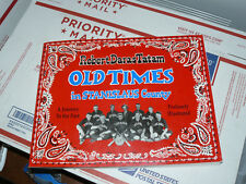 Old Times In Stanislaus County by Tatam, Robert free shipping USA
