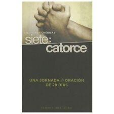 Segunda de Cronicas Siete: Catorce : Una Jornada de Oracion de 28 Dias by...
