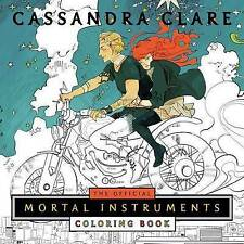 NEW The Official Mortal Instruments Coloring Book (The Mortal Instruments)