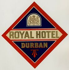 Royal Hotel DURBAN South Africa * Old Luggage Label Kofferaufkleber