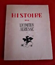 Histoire de la Locomotion Aérienne.-Edition originale, illustrations de Ph. Féty
