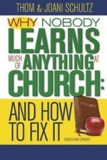 Why No One Learns Much of Anything in Church and How to Fix It: 10th Anniversary
