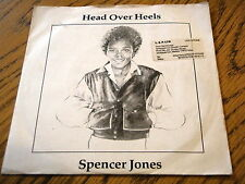 "SPENCER JONES - HEAD OVER HEELS  7"" VINYL PS"