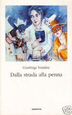 G.Venditti # DALLA STRADA ALLA PENNA # Guerra 1999