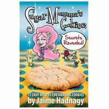 Sugar Momma's Cookies Secrets Revealed (2013, Paperback)