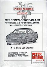 MERCEDES-BENZ E-Class D / TD MOTORE SERIE W210'95 - 4,5,6 CILINDRO Workshop Manual