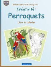 Livre à Colorier: BROCKHAUSEN Livre de Coloriage Vol. 2 - Créativité:...